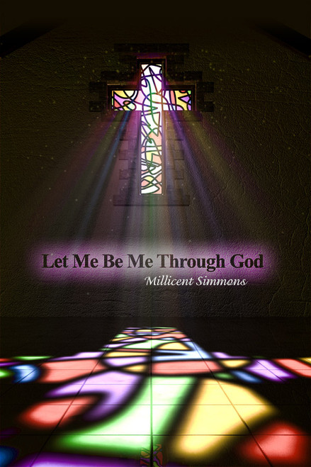 Let Me Be Me Through God