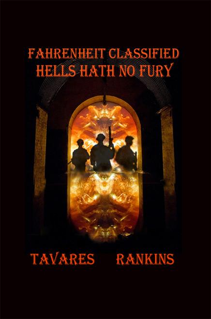 Fahrenheit Classified: Hells Hath No Fury - eBook