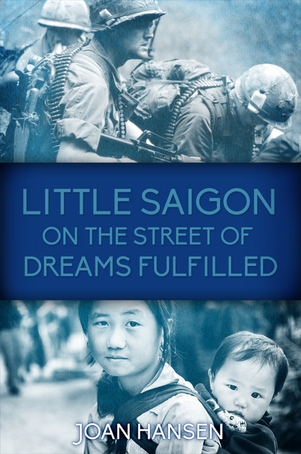 Little Saigon on the Street of Dreams Fulfilled
