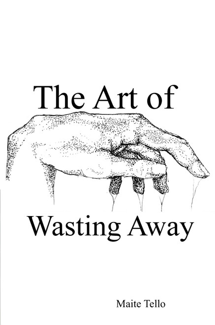 The Art of Wasting Away - eBook