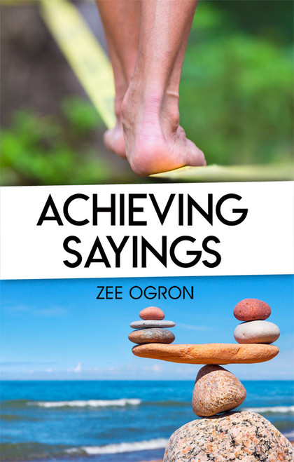 Achieving Sayings