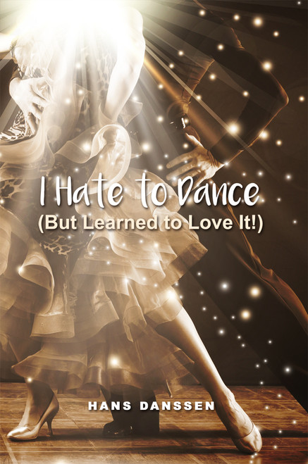 I Hate to Dance (But Learned to Love It!) - eBook
