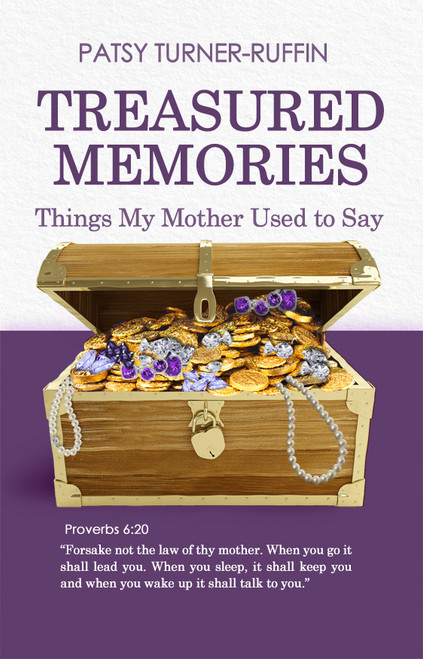Treasured Memories by Patsy Turner-Ruffin - eBook