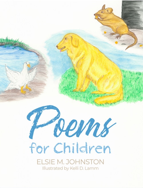 Poems for Children by Elsie M. Johnston