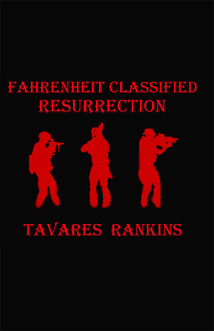 Fahrenheit Classified: Resurrection