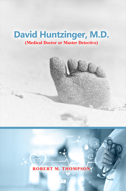 David Huntzinger, M.D. (Medical Doctor or Master Detective) (PB)
