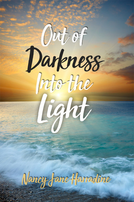 Out of Darkness Into the Light - eBook