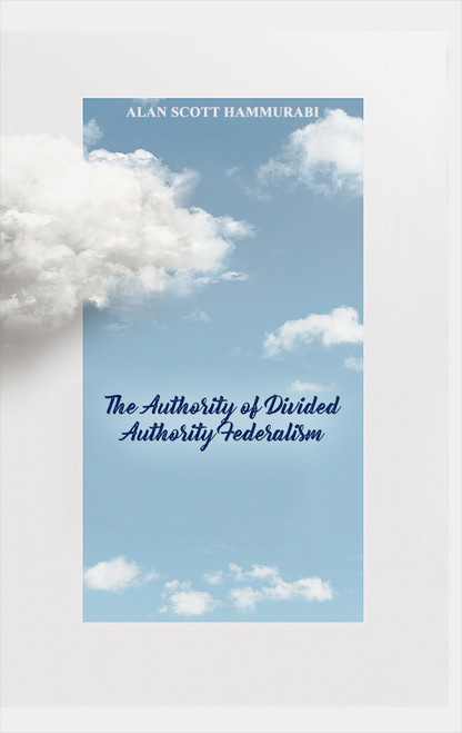 The Authority of Divided Authority Federalism (HB)