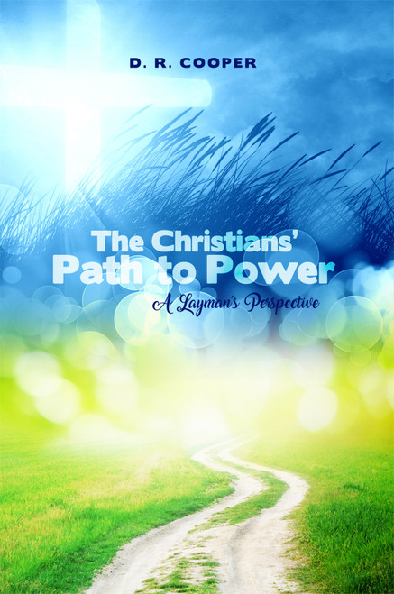 The Christian's Path to Power