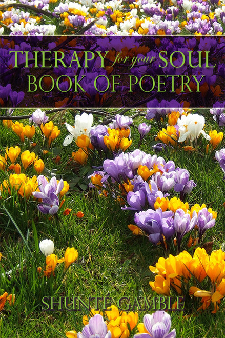 Therapy for Your Soul Book of Poetry