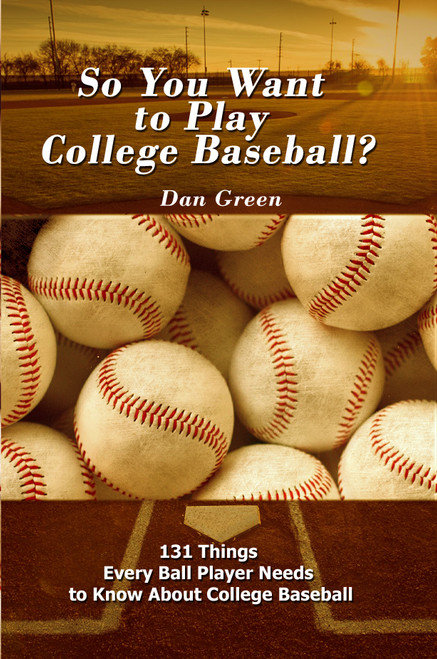 So You Want to Play College Baseball?