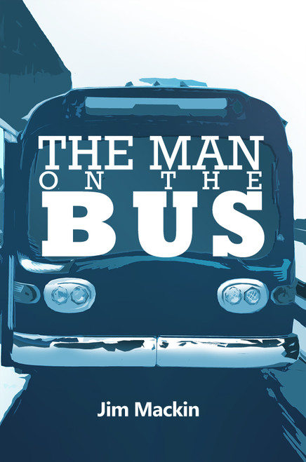 The Man on the Bus - eBook