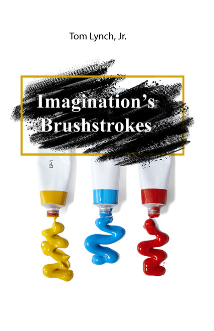 Imagination's Brushstrokes - eBook