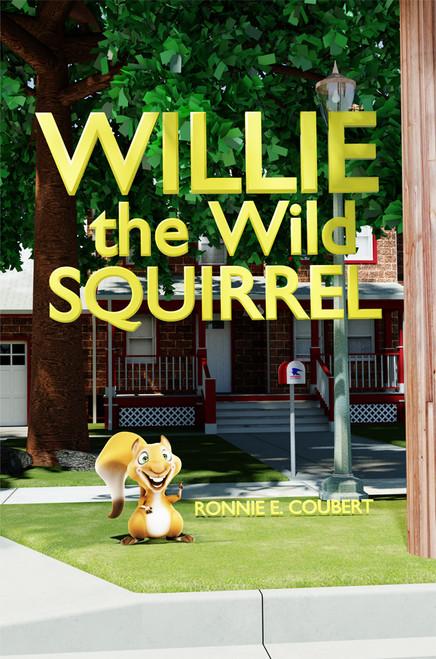 Willie the Wild Squirrel - eBook