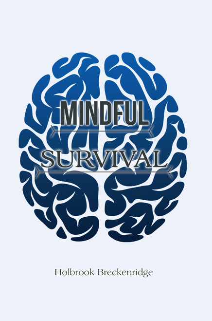 Mindful Survival
