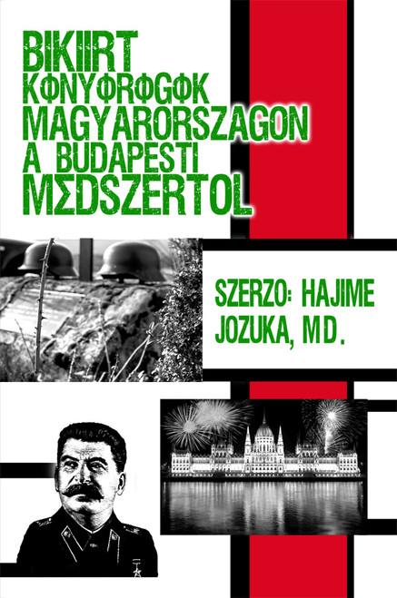 Békéért könyörögök Magyarországon a budapesti módszertol -eBook