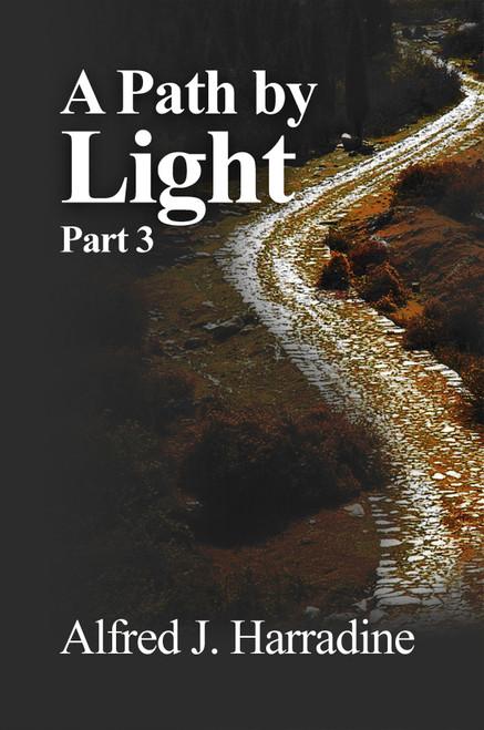 A Path by Light: Part 3 -eBook
