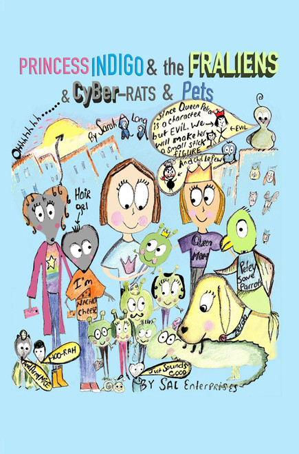 Princess Indigo & the Fraliens & Cyber-Rats & Pets
