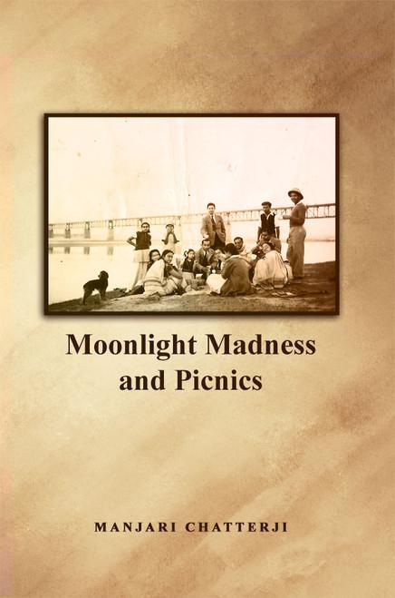 Moonlight Madness and Picnics -eBook