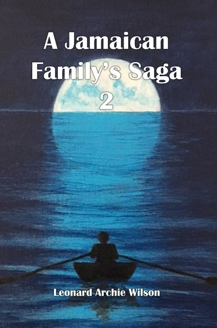 A Jamaican Family's Saga 2 - eBook