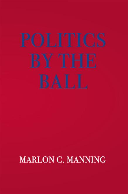 Politics by the Ball - eBook