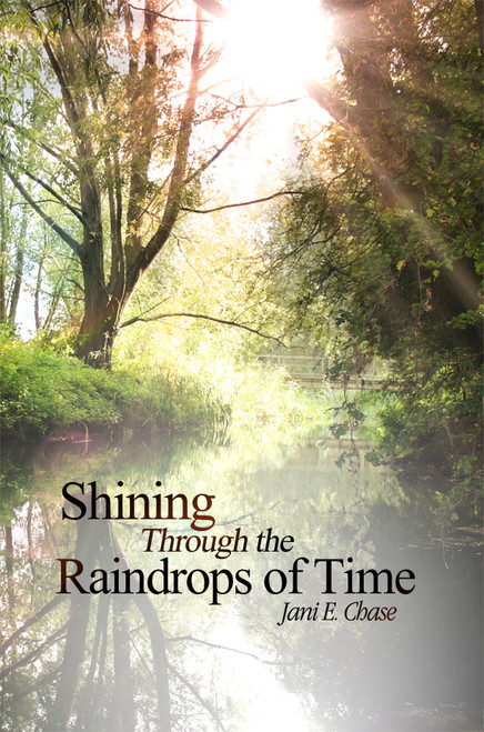 Shining Through the Raindrops of Time
