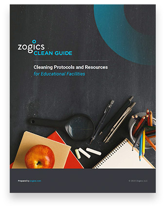 Download the Zogics Clean Guide for Educational Facilities