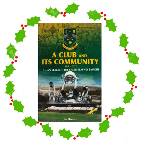 Castleblayney Faughs Book By Joe Hanratty