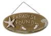 Coastal Beachy Paradise Found Wooden 13.5 Inch Plaque Sign Wall Decor