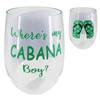 Wheres My Cabanna Boy and Flip Flops Stemless Wine Glass 20 Ounces
