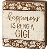 Happiness is Being a Gigi Slat Box Sign Shelf Sitter