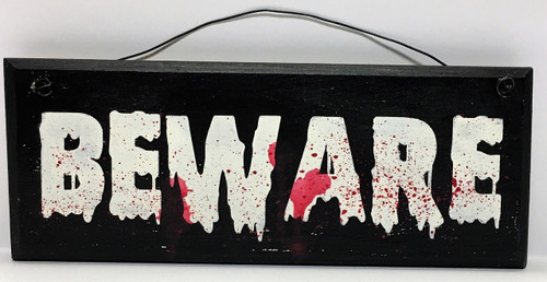 Beware Halloween Scary Fun or Kid Room Plaque Sign 9 Inch Hand Painted