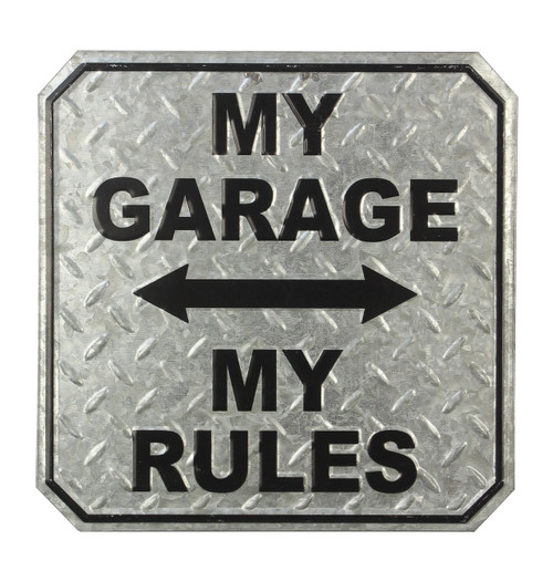 My Garage My Rules Punched Silver Tin Sign 12 Inches
