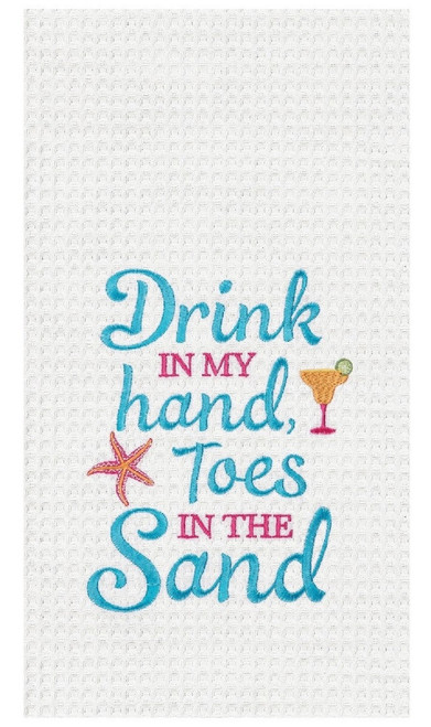 Drink in My Hand Toes in Sand Embroidered Waffle Weave Kitchen Dish Towel