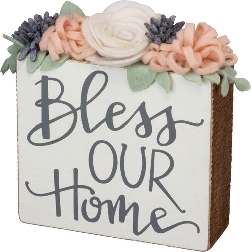 Primitives by Kathy Bless Our Home Felt Flowers Box Sign 5 Inches