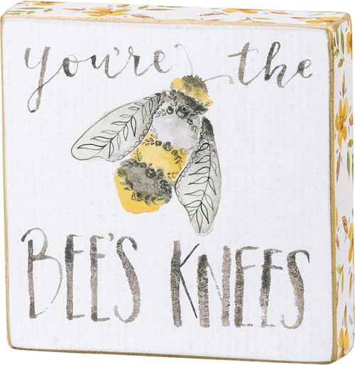 Primitives by Kathy You're the Bees Knees Block Sign 4 Inches