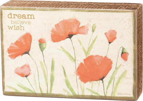 Primitives by Kathy Dream Believe Wish Red Poppy Flowers Box Sign 6 Inches