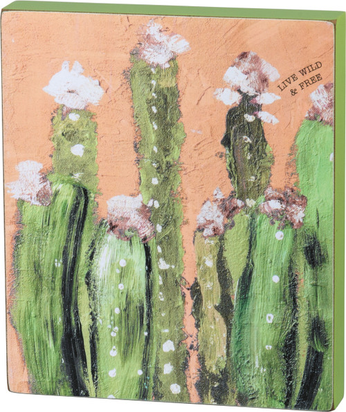 Primitives by Kathy Live Wild and Free Cactus Block Sign 7 Inches