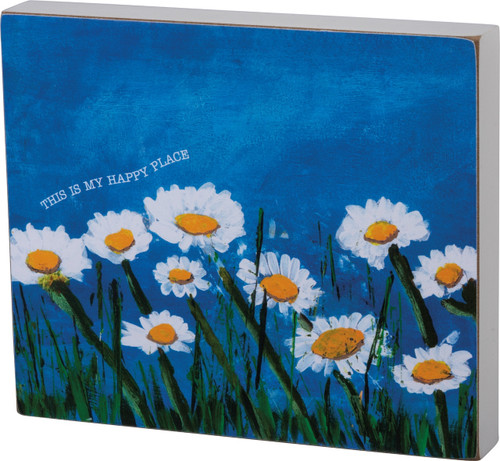 Primitives by Kathy My Happy Place Field of Daisies Wood Block Sign 7 Inches