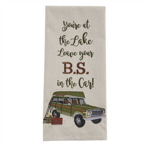 Park Designs Youre At the Lake Leave Your BS in the Car Embroidered Dish Towel