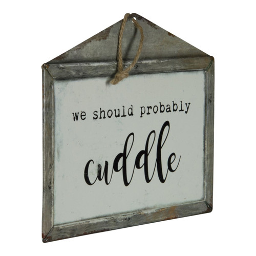 We Should Probably Cuddle Metal Wall Plaque 10 Inches