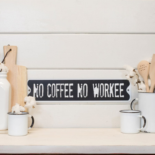 No Coffee No Workee Funny Wall Plaque Metal 20 Inches