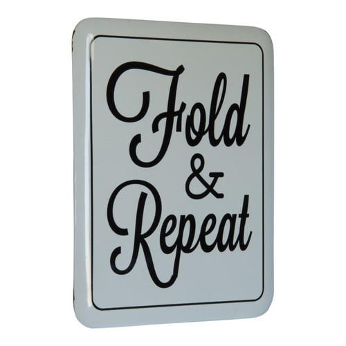 Fold and Repeat Laundry Room Enameled Metal Wall Plaque 15.5 Inches