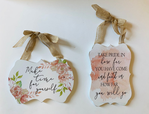 Take Pride and Make Time for Yourself Floral Wood Signs Set of 2 Wood
