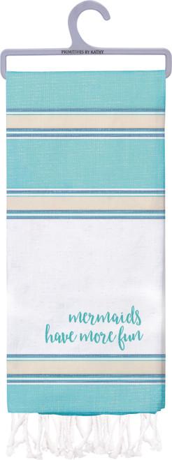 Mermaids Have More Fun Kitchen Dish Towel Cotton