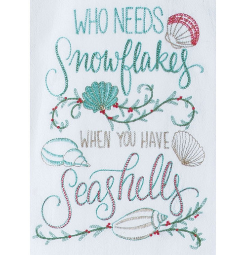 Who Needs Snowflakes When You Have Seashells Embroidered Flour Sack Towel
