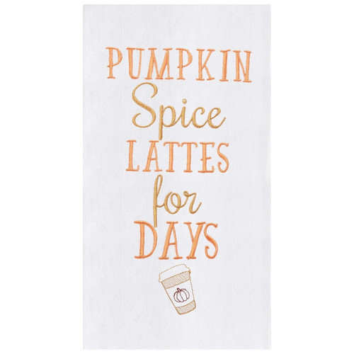 Pumpkin Spice Lattes for Days Embroidered Kitchen Dish Towel