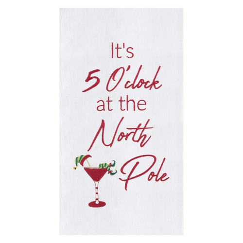 Its 5 Oclock at North Pole Cocktail Embroidered Flour Sack Kitchen Dish Towel