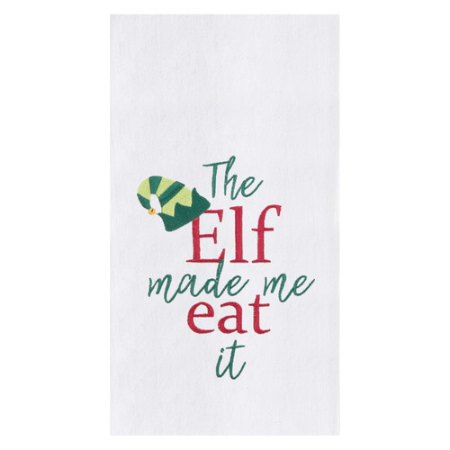 The Elf Made Me Eat It Holiday Embroidered Kitchen Flour Sack Dish Towel