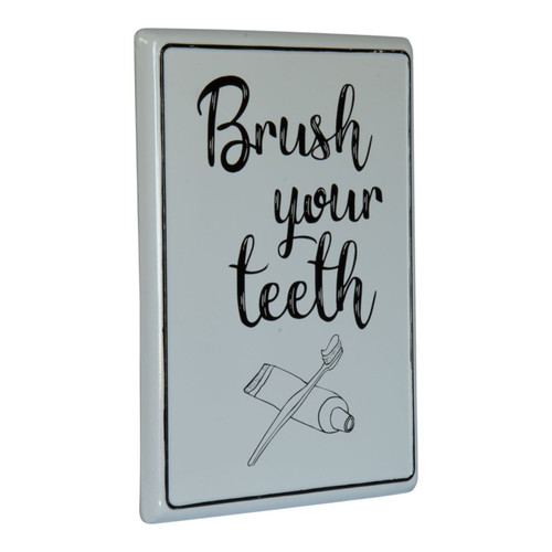 Brush Your Teeth Bathroom Enameled Metal Plaque 13.75 Inches